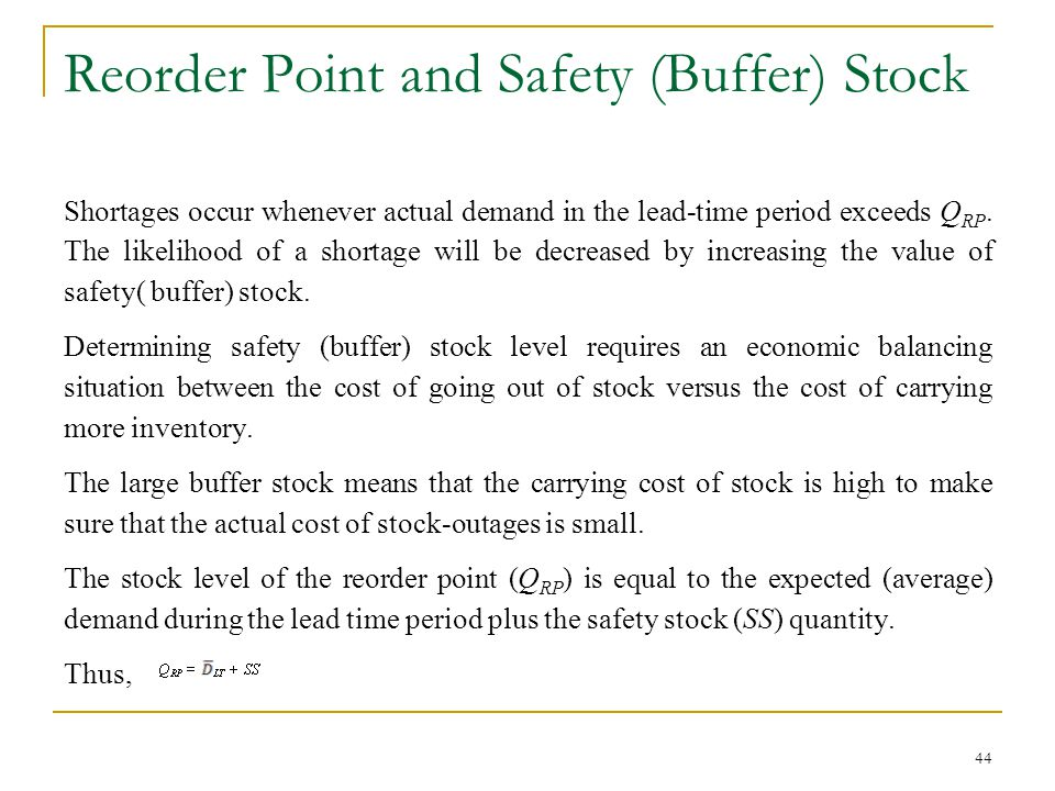 Reorder Point and Safety (Buffer) Stock