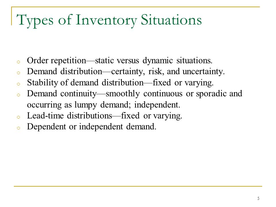 Types of Inventory Situations
