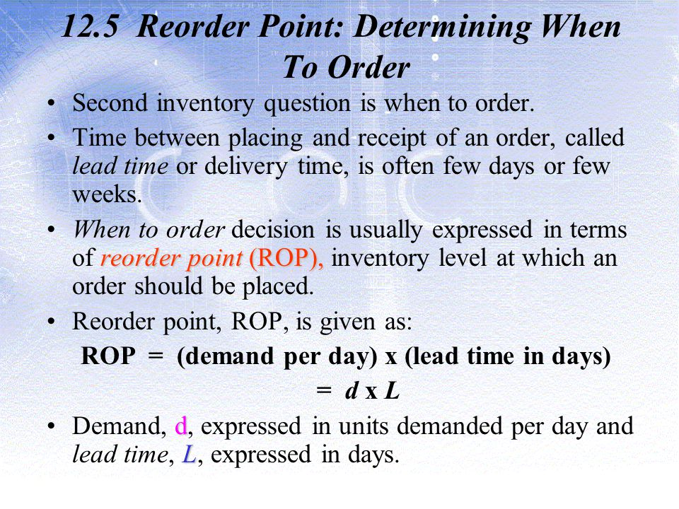 12.5 Reorder Point: Determining When To Order