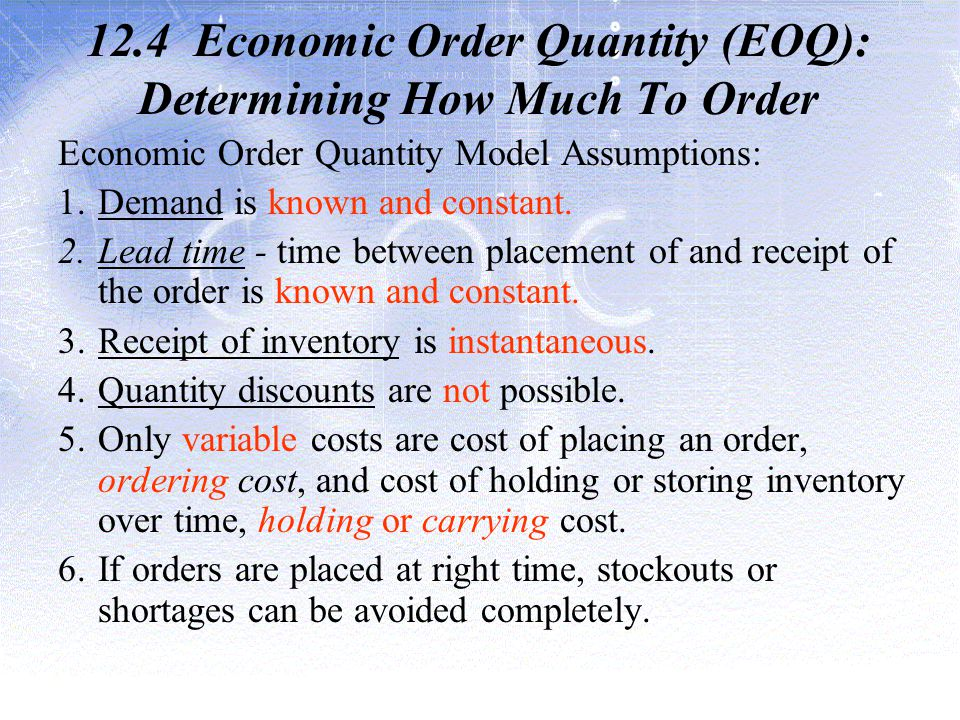 12.4 Economic Order Quantity (EOQ): Determining How Much To Order