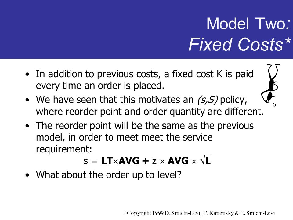 Model Two: Fixed Costs*