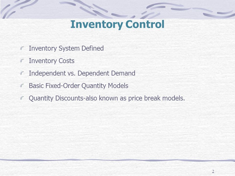 Inventory Control Inventory System Defined Inventory Costs