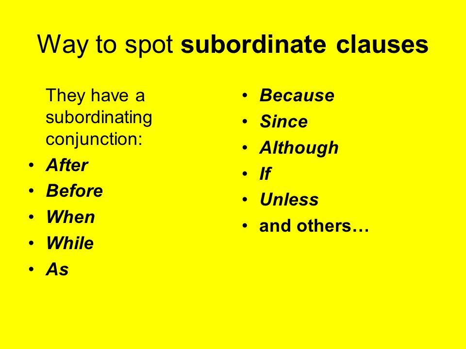 Way to spot subordinate clauses