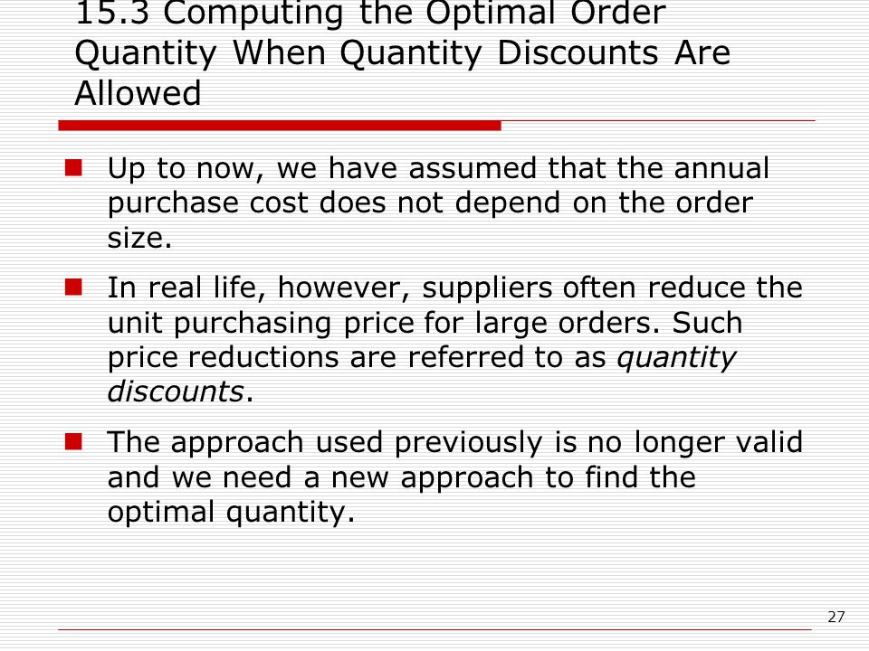 15.3 Computing the Optimal Order Quantity When Quantity Discounts Are Allowed