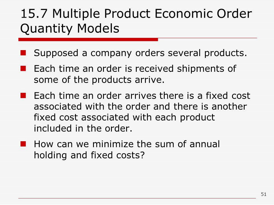 15.7 Multiple Product Economic Order Quantity Models