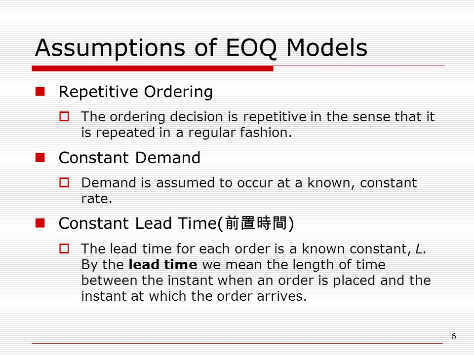 Assumptions of EOQ Models