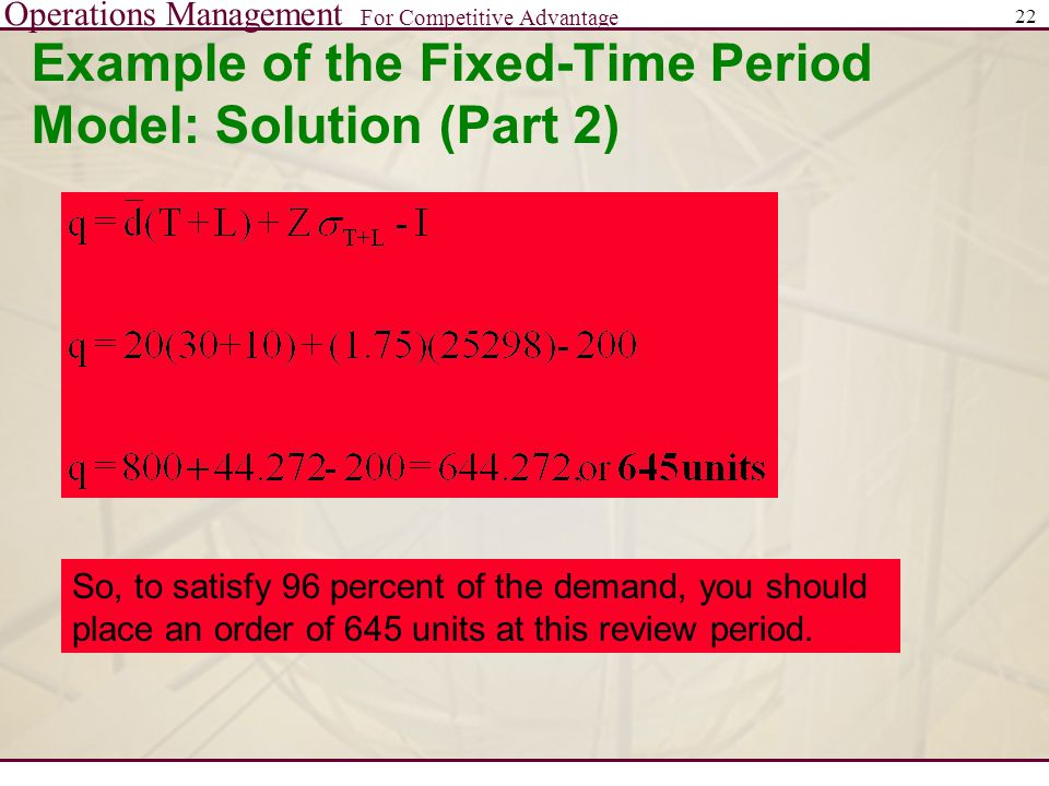 Example of the Fixed-Time Period Model: Solution (Part 2)
