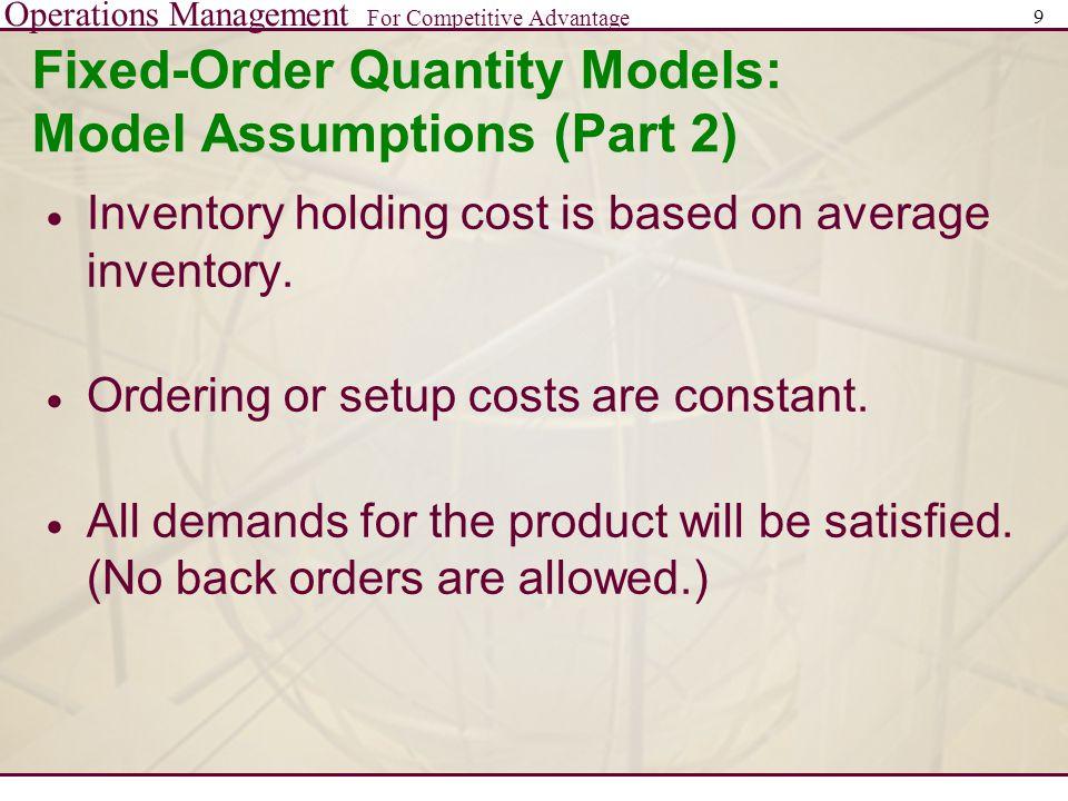Fixed-Order Quantity Models: Model Assumptions (Part 2)