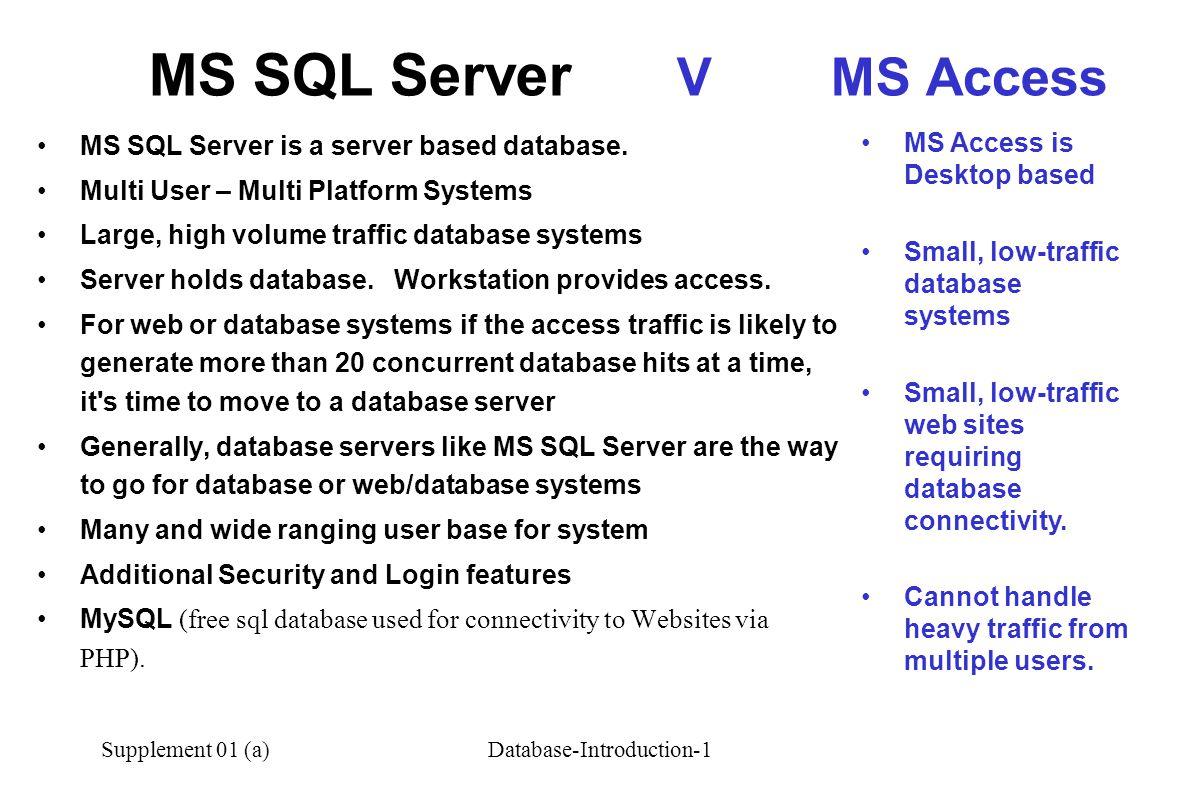 MS SQL Server V MS Access