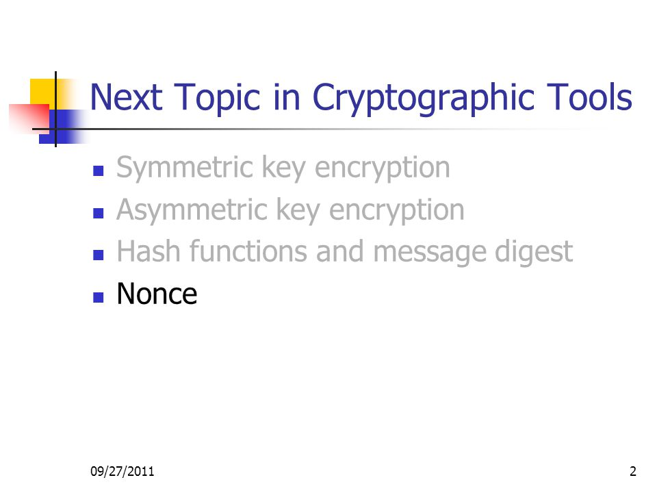Next Topic in Cryptographic Tools