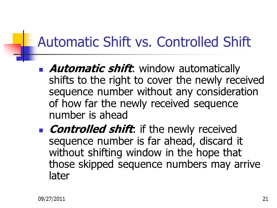 Automatic Shift vs. Controlled Shift