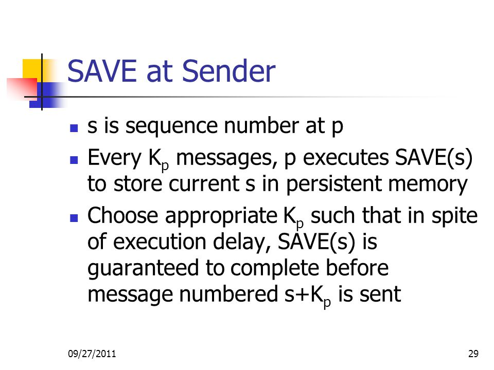 SAVE at Sender s is sequence number at p
