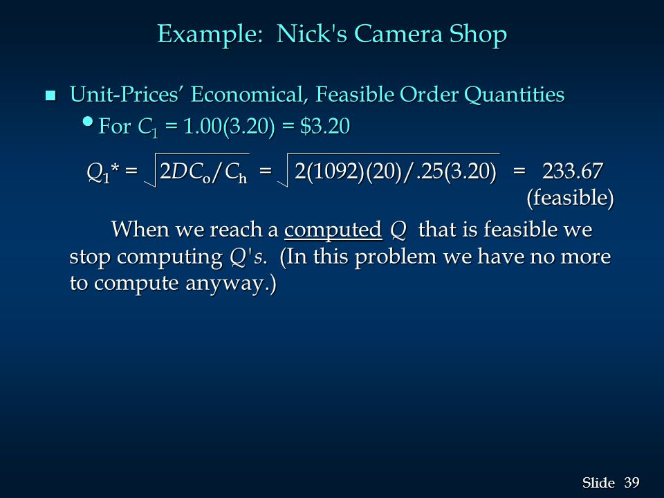 Example: Nick s Camera Shop