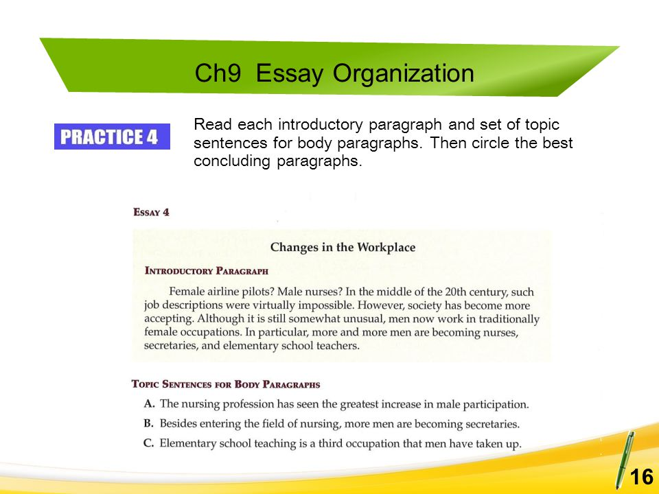 Read each introductory paragraph and set of topic sentences for body paragraphs.