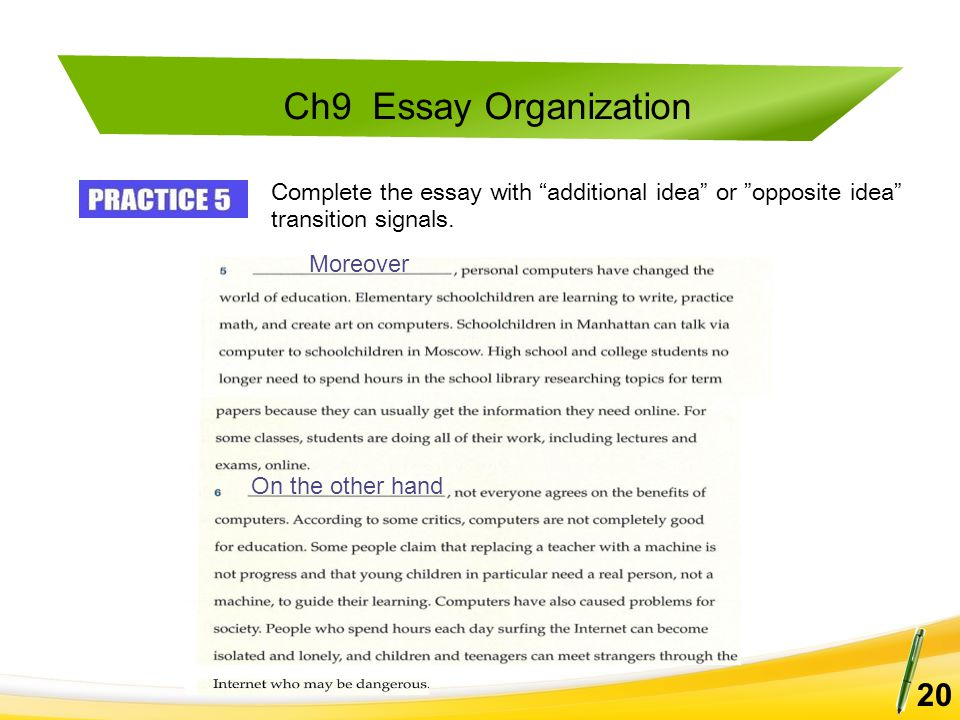 Complete the essay with additional idea or opposite idea transition signals.