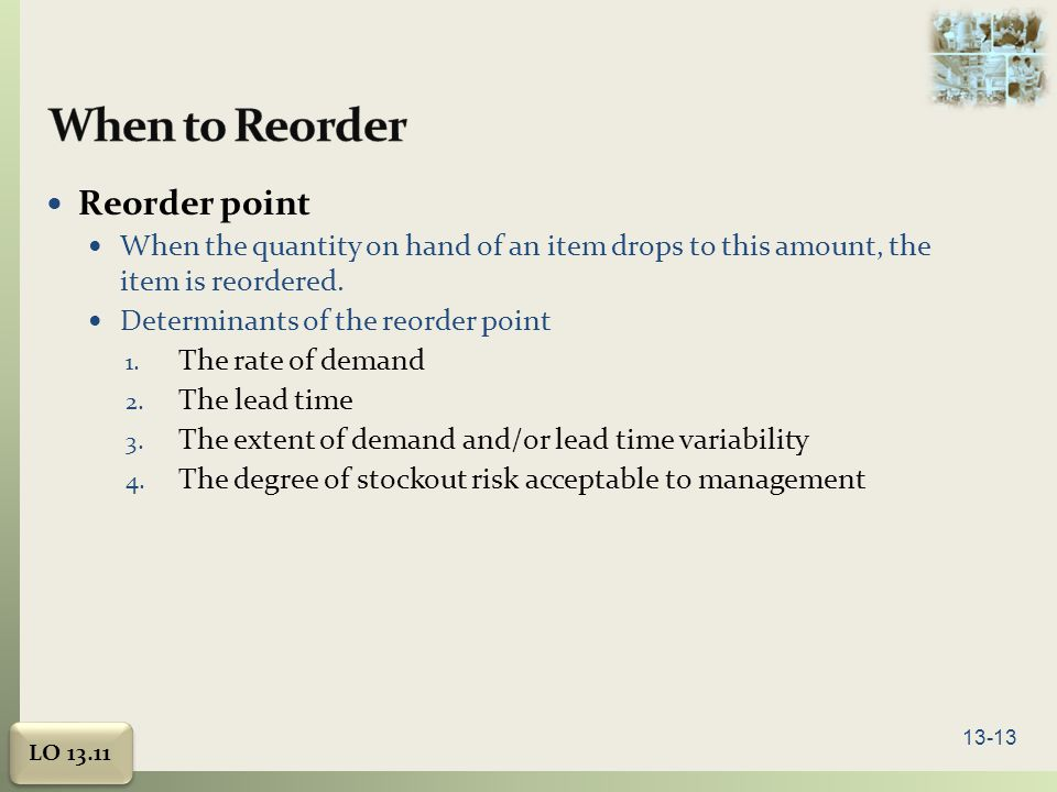 When to Reorder Reorder point