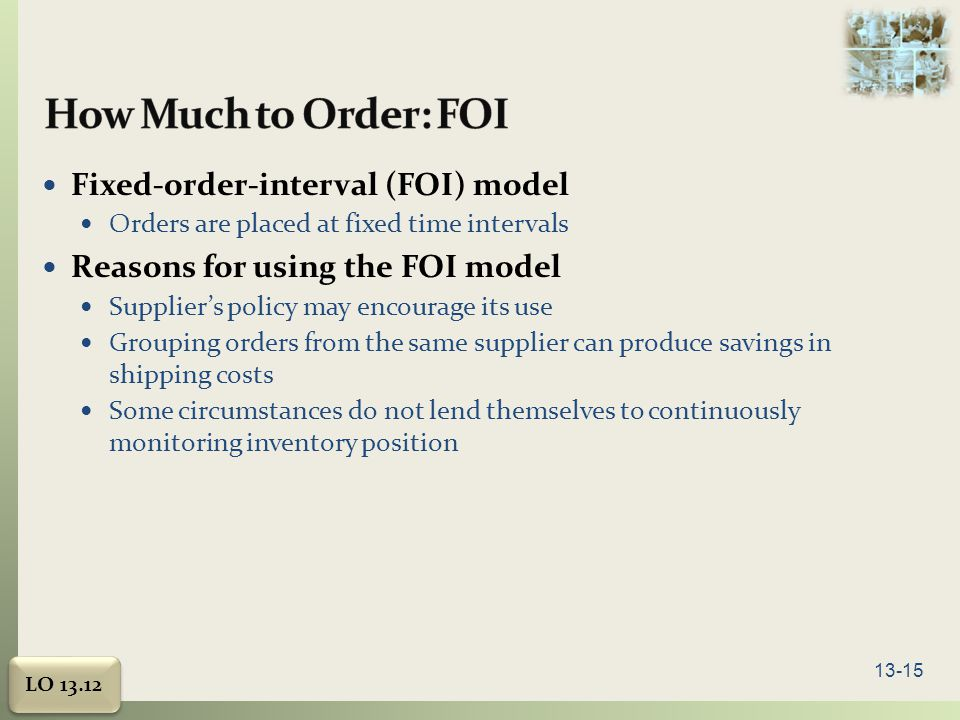 How Much to Order: FOI Fixed-order-interval (FOI) model