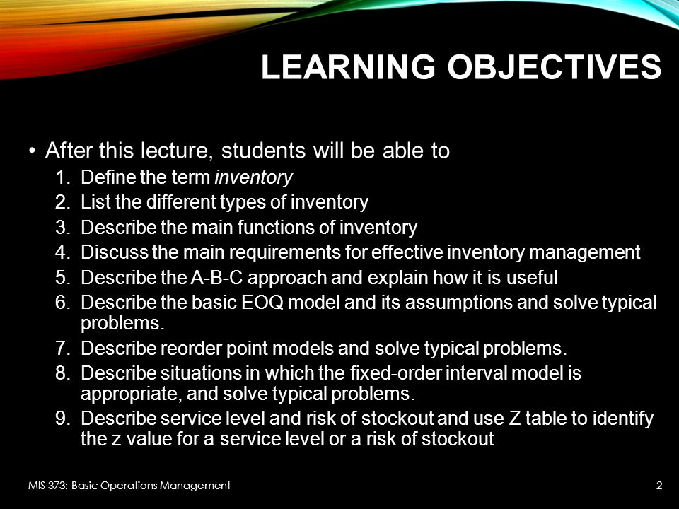 Learning Objectives After this lecture, students will be able to
