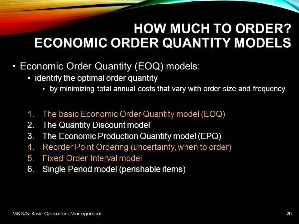 How Much to Order Economic Order Quantity Models