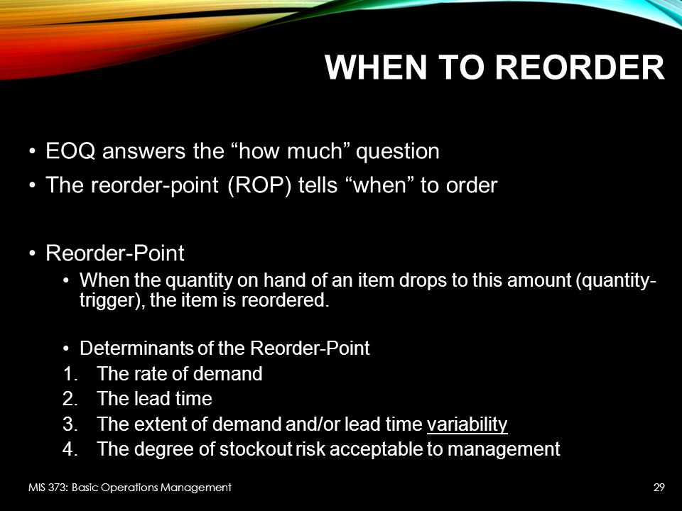 When to Reorder EOQ answers the how much question