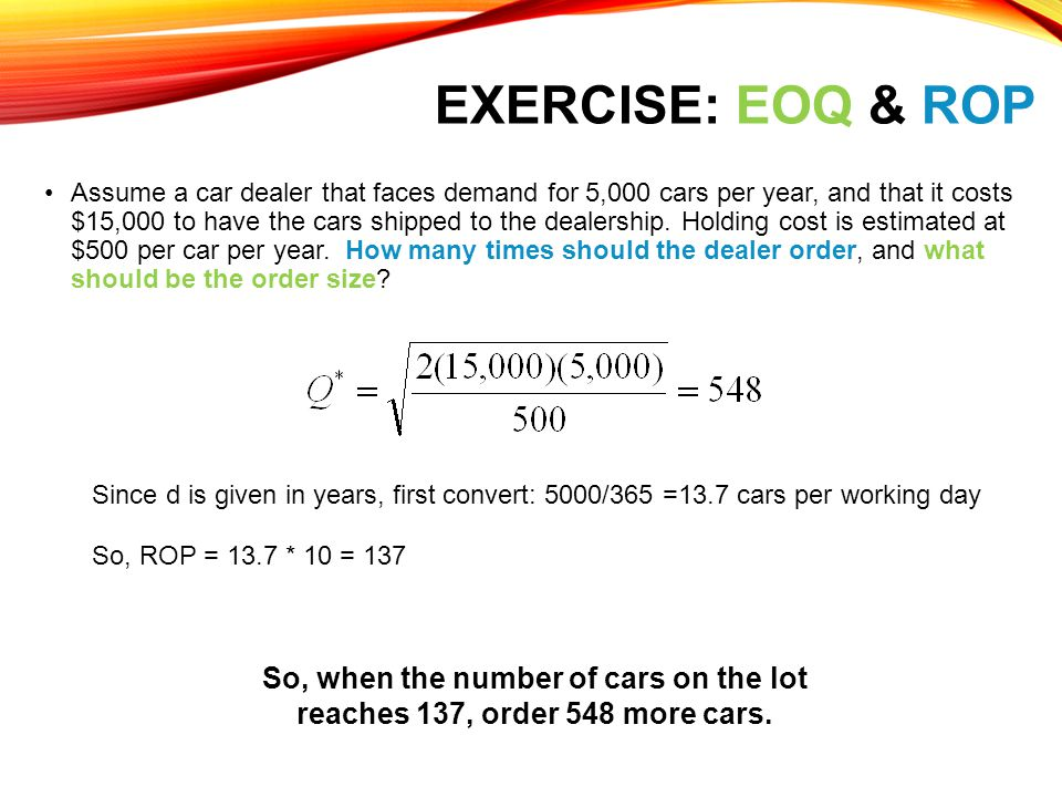 Exercise: EOQ & ROP