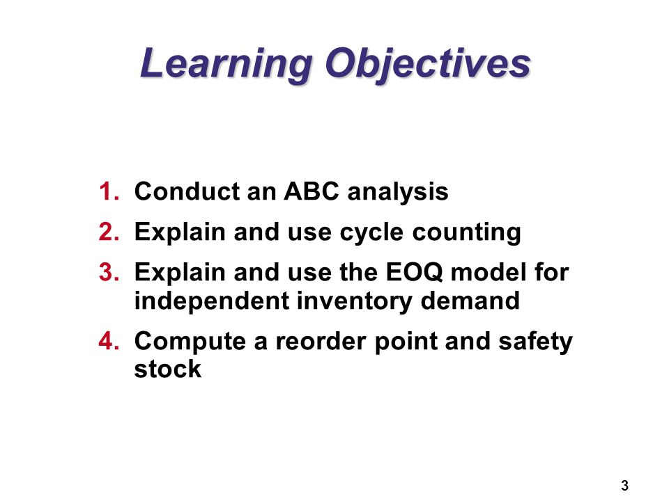 Learning Objectives Conduct an ABC analysis