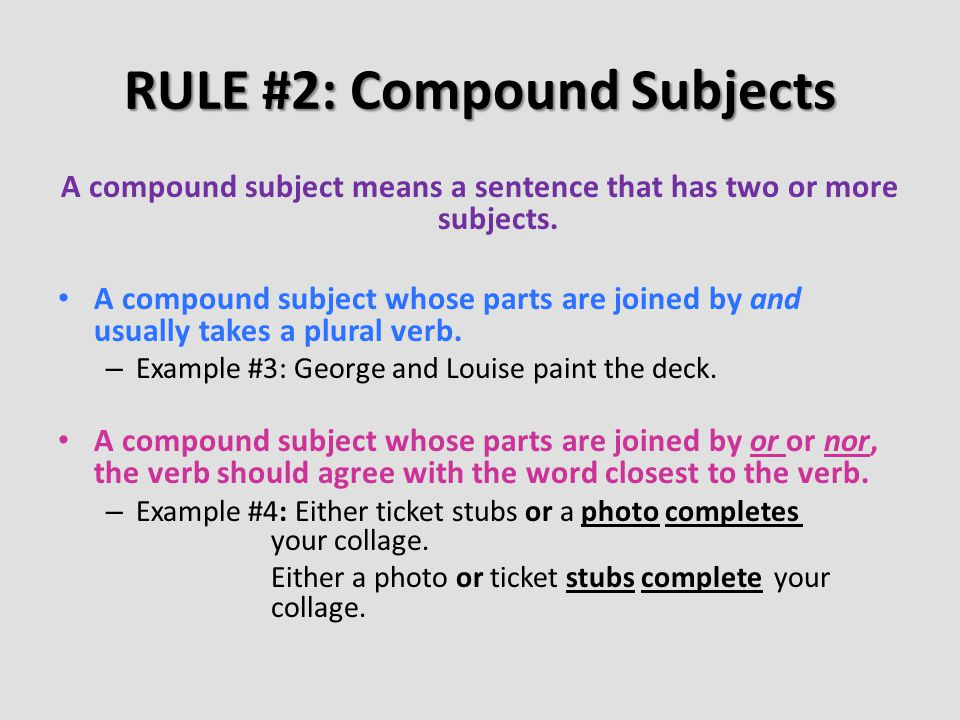 RULE #2: Compound Subjects