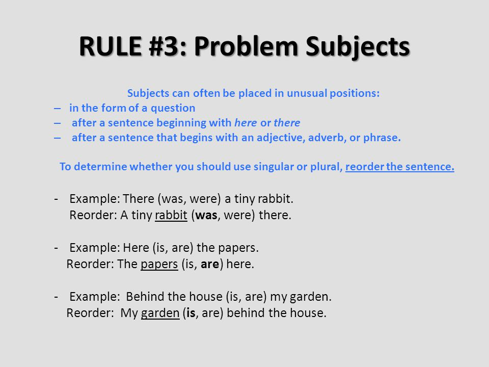 RULE #3: Problem Subjects