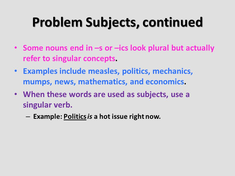 Problem Subjects, continued