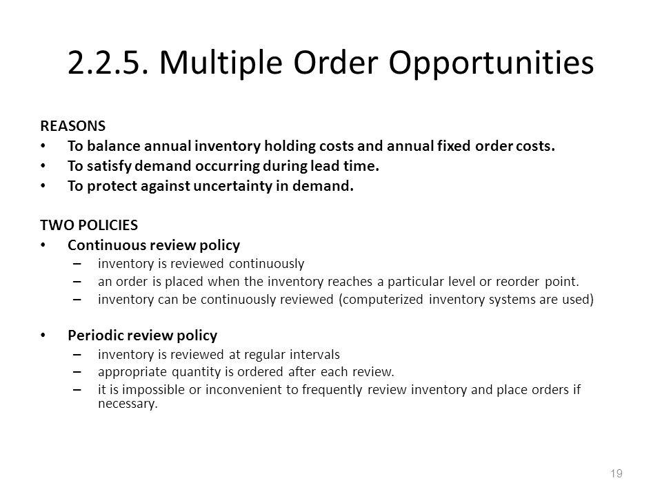 2.2.5. Multiple Order Opportunities