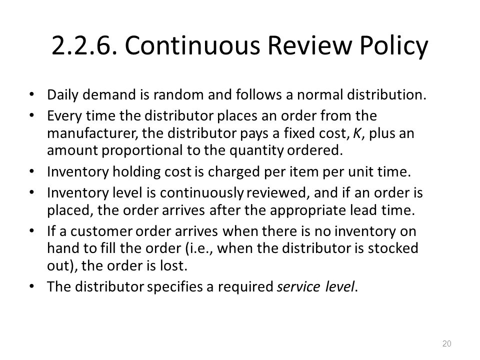 2.2.6. Continuous Review Policy