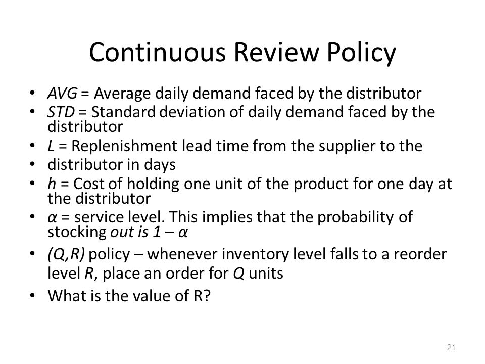 Continuous Review Policy