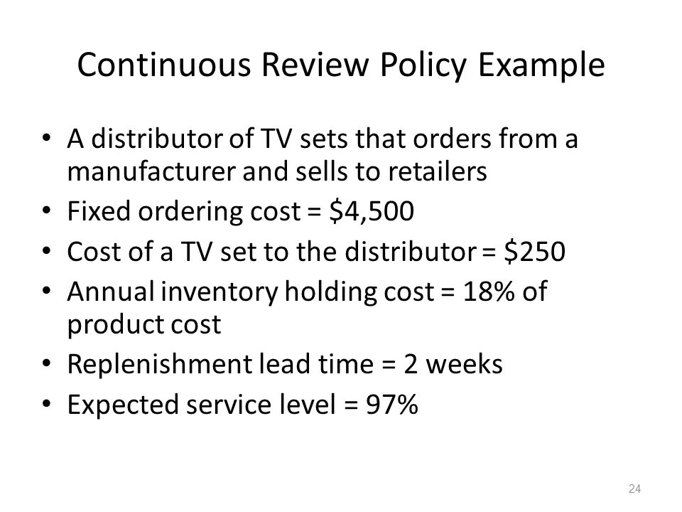Continuous Review Policy Example