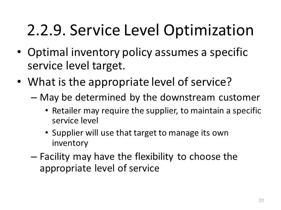 2.2.9. Service Level Optimization