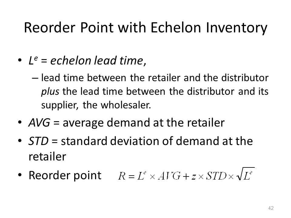 Reorder Point with Echelon Inventory