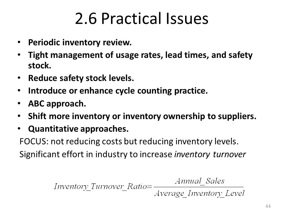 2.6 Practical Issues Periodic inventory review.