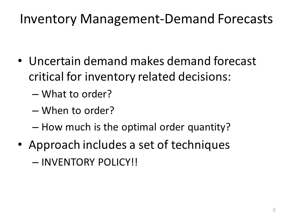 Inventory Management-Demand Forecasts