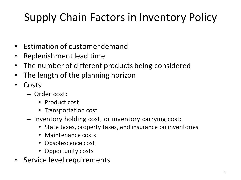 Supply Chain Factors in Inventory Policy