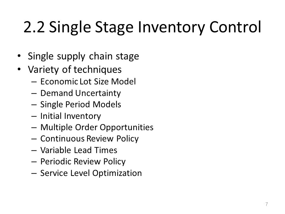 2.2 Single Stage Inventory Control