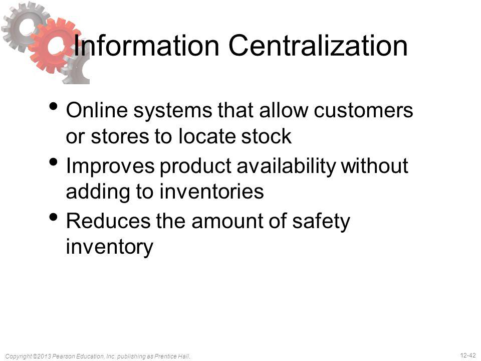 Information Centralization