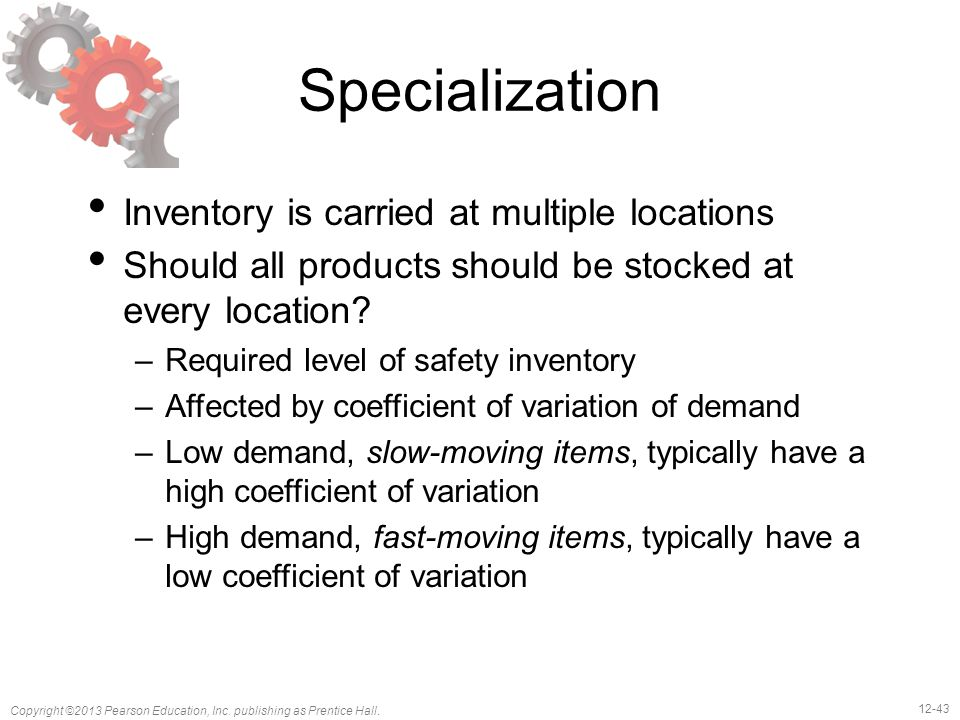 Specialization Inventory is carried at multiple locations