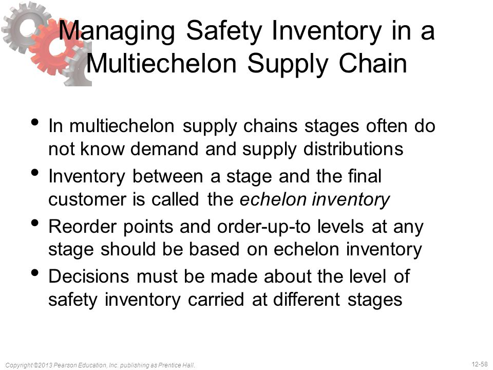 Managing Safety Inventory in a Multiechelon Supply Chain