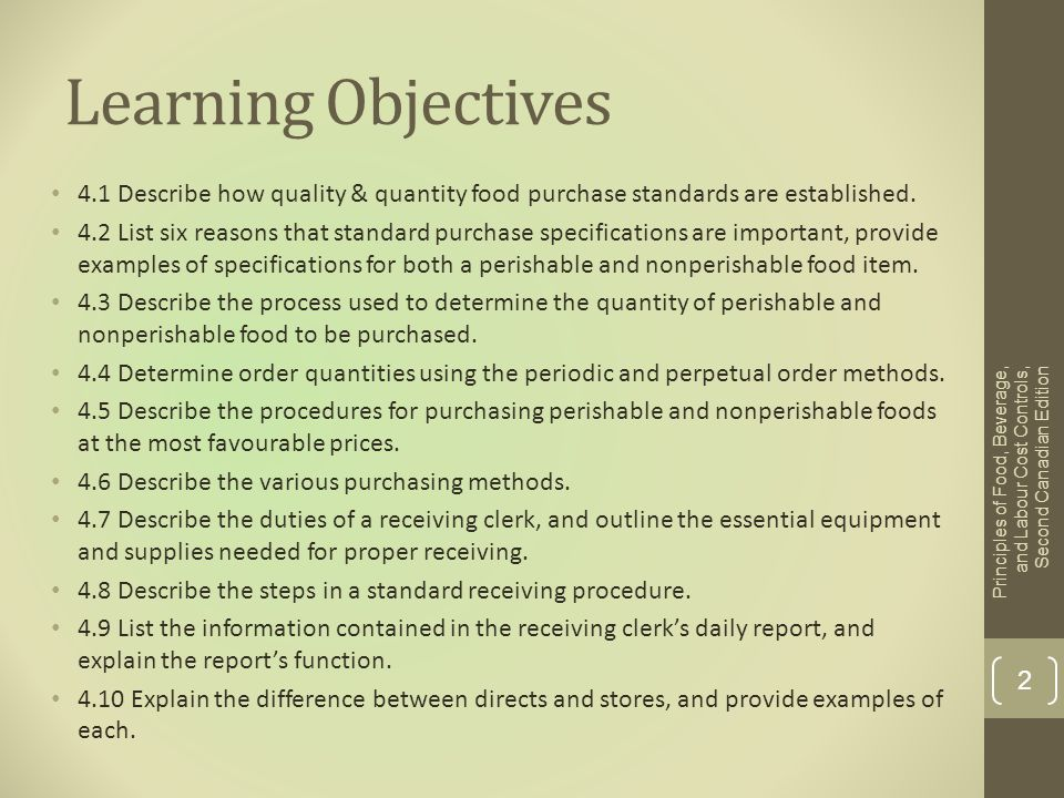 Learning Objectives 4.1 Describe how quality & quantity food purchase standards are established.