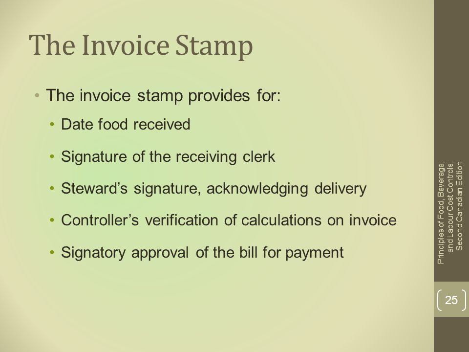The Invoice Stamp The invoice stamp provides for: Date food received