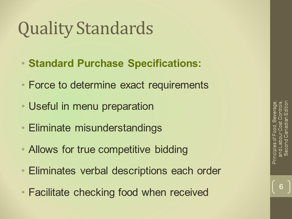Quality Standards Standard Purchase Specifications: