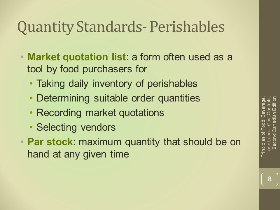 Quantity Standards- Perishables