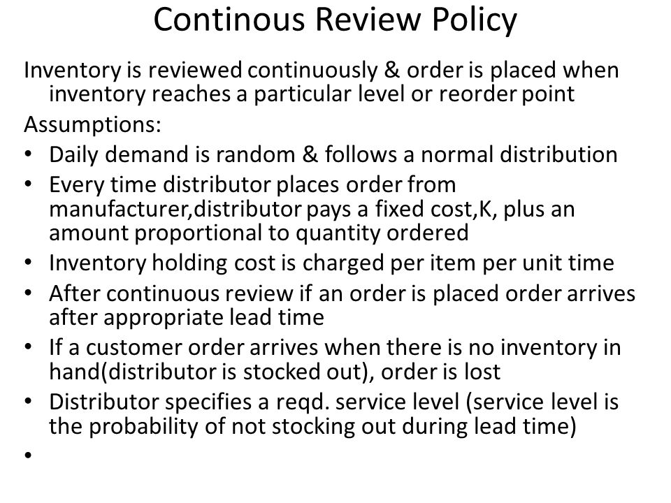 Continous Review Policy