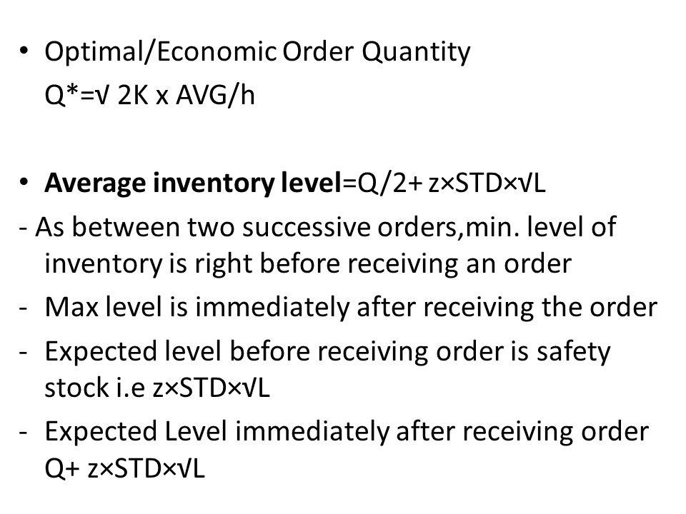 Optimal/Economic Order Quantity