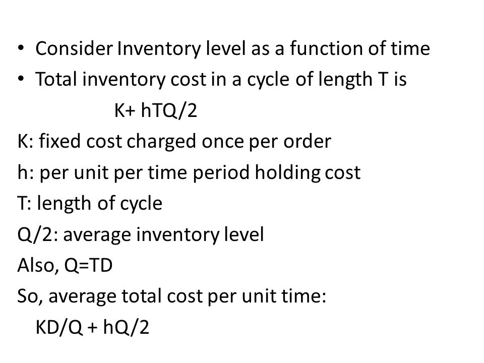 Consider Inventory level as a function of time