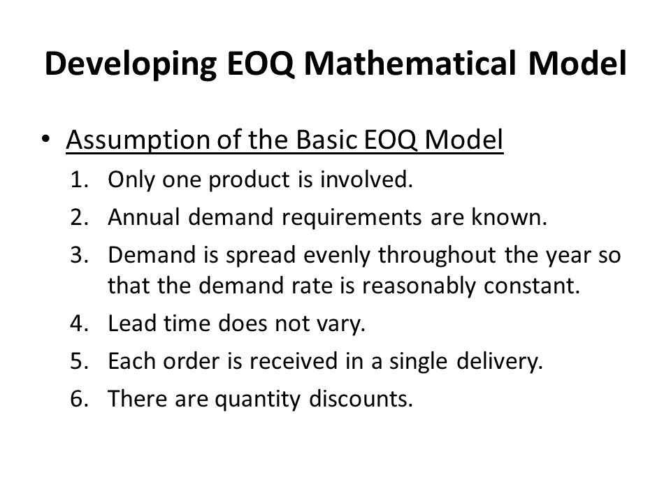 Developing EOQ Mathematical Model